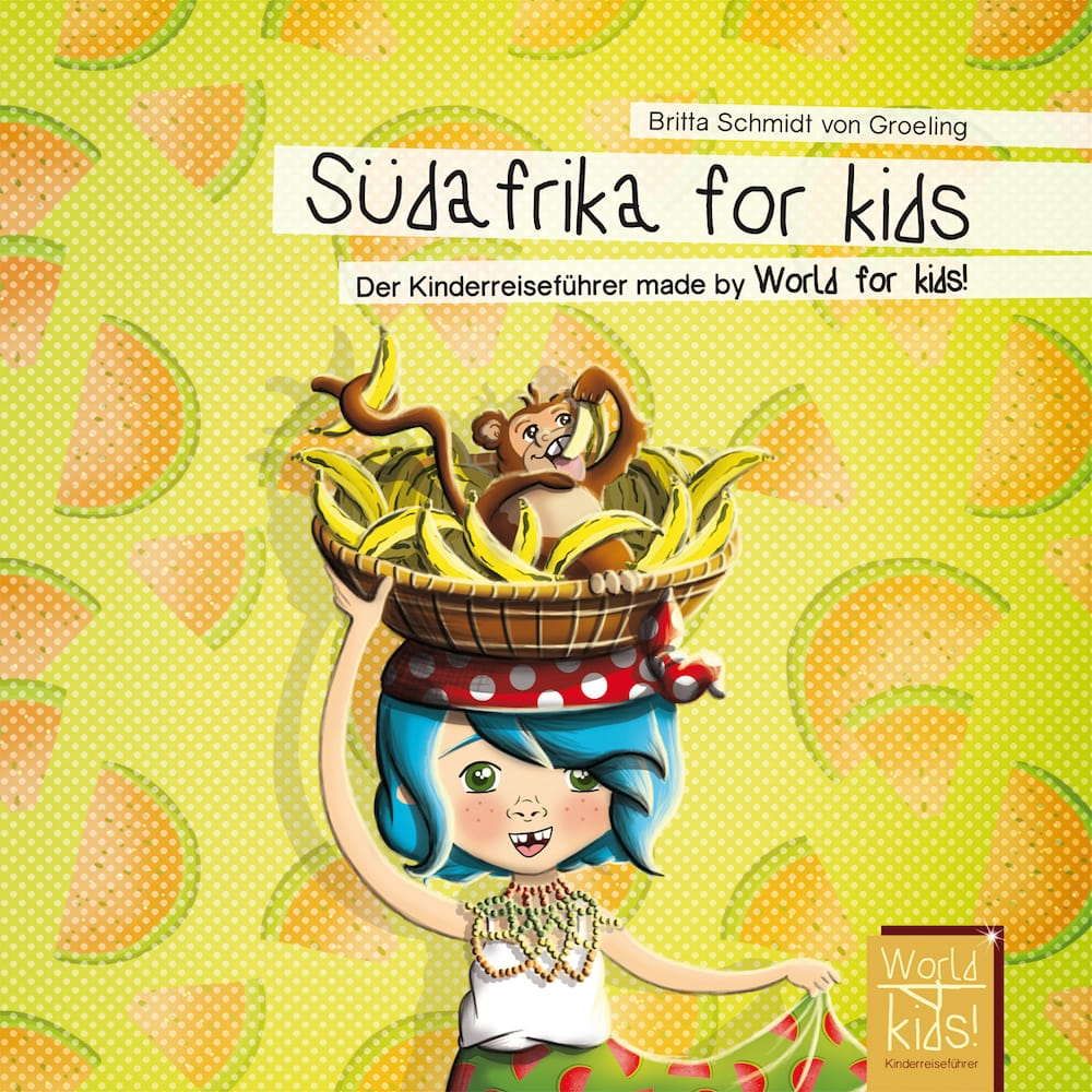 Südafrika for kids vom World for Kids Verlag