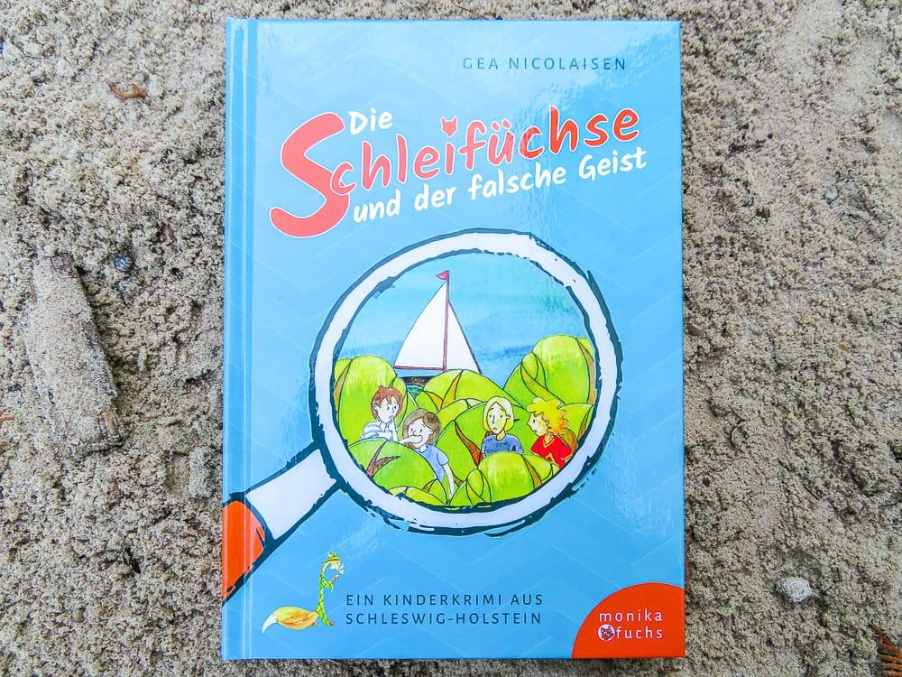 Schleichfüchse Buch für den Norden Schleswig-Holstein